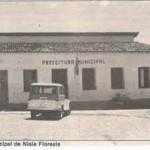 """COMO ERA, COMO ESTÁ. """"PREFEITURA MUNICIPAL DE NÍSIA FLORESTA""""."""