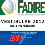 CONFIRA O RESULTADO DO VESTIBULAR 2012 ISEF E FADIRE EM NÍSIA FLORESTA