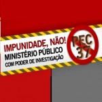 TEMA CONSTANTE NOS RECENTES PROTESTOS BRASIL À FORA, PEC 37 É REJEITADA PELA CÂMARA FEDERAL