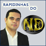 RAPIDINHAS DO ND – 10/02/2014