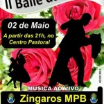 COM A BANDA ZÍNGAROS, BAILE DAS ROSAS 2015 ACONTECE DIA 2