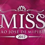 NOVA MISS SÃO JOSÉ DE MIPIBU SERÁ ESCOLHIDA NESTA QUINTA (20)