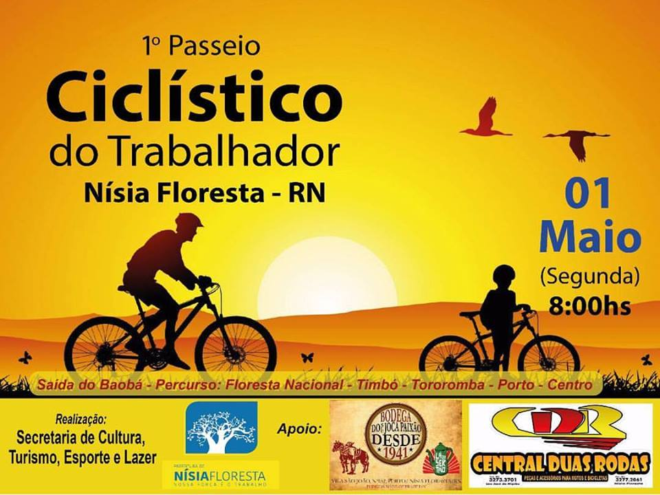 b882a362435 ... a cidade de Nísia Floresta promove o 1º Passeio Ciclístico do  Trabalhador. Ao todo serão percorridos aproximadamente 17 quilômetros no  percurso.